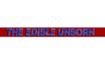 The Edible Unborn